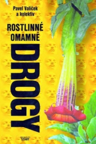 Rostlinné omamné drogy