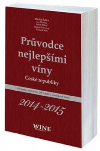 Průvodce nejlepšími víny České republiky