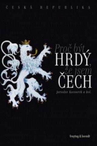 Proč být hrdý, že jsem Čech