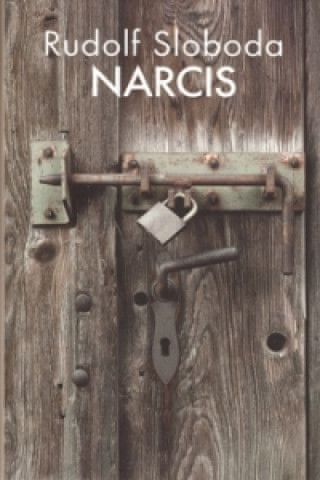 Rudolf Sloboda - Narcis (Kniha)