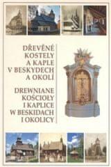 Dřevěné kostely a kaple v Beskydech a okolí