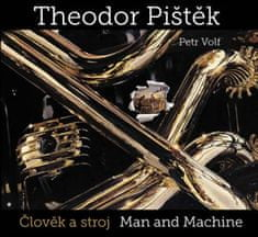 Theodor Pištěk Člověk a stroj