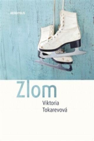 Viktoria Tokarevová - Zlom
