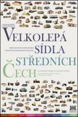 Velkolepá sídla středních Čech