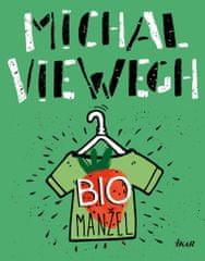 Viewegh Michal: Biomanžel