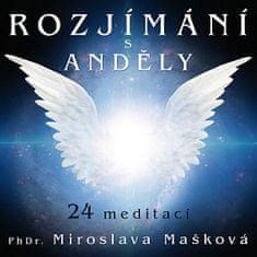 Mašková Miroslava: Rozjímání s anděly - MP3-CD