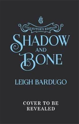 Bardugo Leigh: Shadow and Bone : Book 1 Collector´s Edition