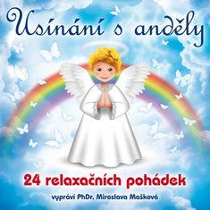 Mašková Miroslava PhDr.: Usínání s anděly - 24 relaxačních pohádek - CD