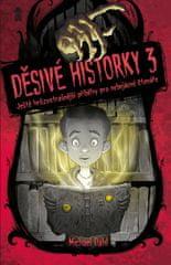 Dahl Michael: Děsivé historky 3