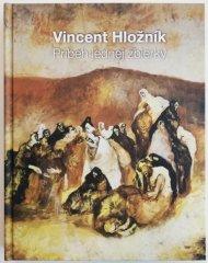 Baláž Milan: Vincent Hložník - Príbeh jednej zbierky