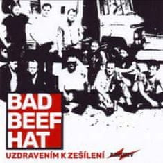 Bad Beef Hat: Uzdravením k zešílení - CD