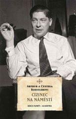 Arthur Koestler: Cizinec na náměstí
