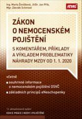 Marta Ženíšková: Zákon o nemocenském pojištění s komentářem 2020 - příklady a výkladem problematiky náhrady mzdy k 1. 1. 2020