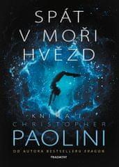 Paolini Christopher: Spát v moři hvězd - Kniha I.
