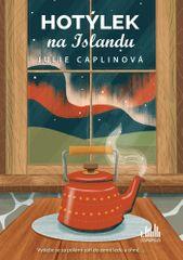 Julie Caplin: Hotýlek na Islandu - Vydejte se za polární září do země ledu a ohně...