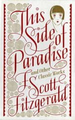 This Side of Paradise and Other Classic Works (Barnes & Noble Single Volume Leatherbound Classics) (Kniha)