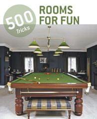 500 tricks rooms for fun