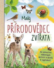 van Saan Anita: Malý přírodovědec - Zvířata