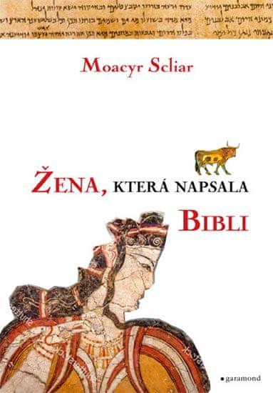 Scliar Moacyr: Žena, která napsala Bibli