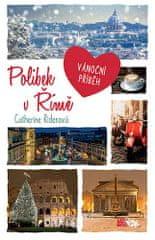 Catherine Riderová: Polibek v Římě