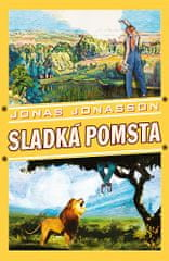 Jonas Jonasson: Sladká pomsta