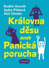 Radkin Honzák: Královna děsu aneb Panická porucha