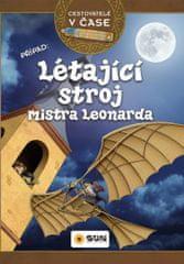 Cestovatelé v čase - Létající stroj mistra Leonarda