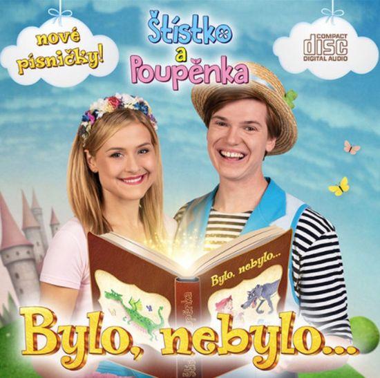 Štístko a Poupěnka: Bylo, nebylo...- CD