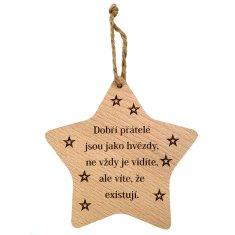 AMADEA Dřevěná hvězda s nápisem Dobří přátelé jsou jako hvězdy.., masivní dřevo, 16x15 cm
