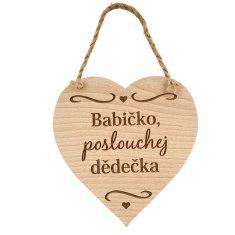 AMADEA Dřevěné srdce s textem Babičko, poslouchej dědečka, masivní dřevo, 16x15 cm