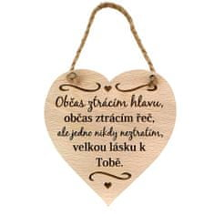 AMADEA Dřevěné srdce s textem Občas ztrácím hlavu, občas..., masivní dřevo, 16 x 15 cm