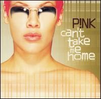 PINK: Can't Take Me Home - CD