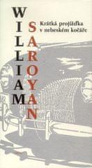 William Saroyan: Krátká projížďka v neb.kočáře
