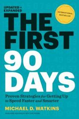 First 90 Days, Updated and Expanded