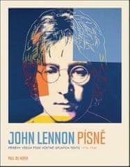 Paul Du Noyer: John Lennon Písně - Příběhy všech písní včetně úplných textů 1970-80