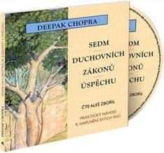 Deepak Chopra: Sedm duchovních zákonů úspěchu - Praktický návod k naplnění snů