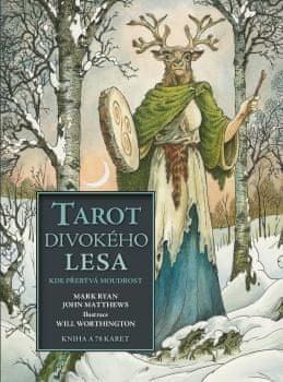 Ryan Mark, Matthews John: Tarot divokého lesa kde přebývá moudrost - Kniha + 78 karet