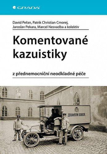 David Peřan: Komentované kazuistiky z přednemocniční neodkladné péče