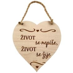 AMADEA Dřevěné srdce s textem Život se nepíše, život se žije, masivní dřevo, 16 x 15 cm