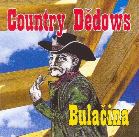 Country Dědows: Bulačina - CD