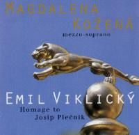 Viklický Emil, Magdalena Kožená: Pocta Josipu Plečnikovi - CD