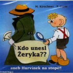 Divadlo S+H: Kdo unesl Žeryka?? aneb Hurvínek na stopě - CD