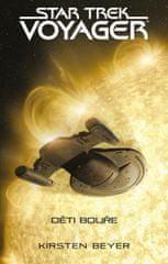 Beyer Kirsten: Star Trek: Voyager – Děti bouře
