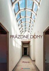 Radomír Kočí: Prázdné domy - Praha