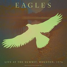 Eagles: Best of Live at the Summit Houston 1976 - LP