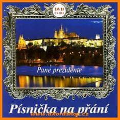 Písnička na přání (Pane prezidente) - DVD