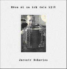 Jaromír Nohavica: Máma mi na krk dala klíč