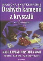 Scott Cunningham: Magická encyklopedie drahých kamenů a krystalů - magie kamenů, krystalů a kovů, kouzla s kameny, kamenový tarot