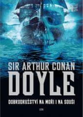 Arthur Conan Doyle: Dobrodružství na moři i na souši