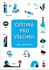 Erika Hanáčková: Čeština pro všechny